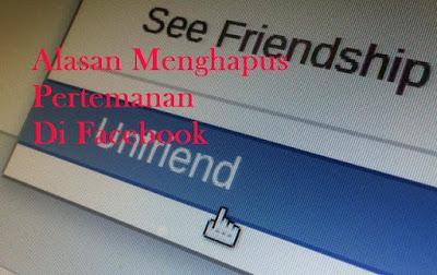 Hasil Survey : Inilah Alasan Seseorang Menghapus Pertemanan Di Facebook