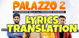 Palazzo 2 Lyrics in English | With Translation | – Kulwinder Billa x Shivjot