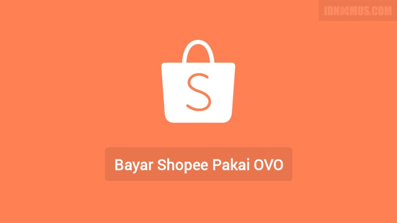 Cara Bayar Shopee Pakai OVO