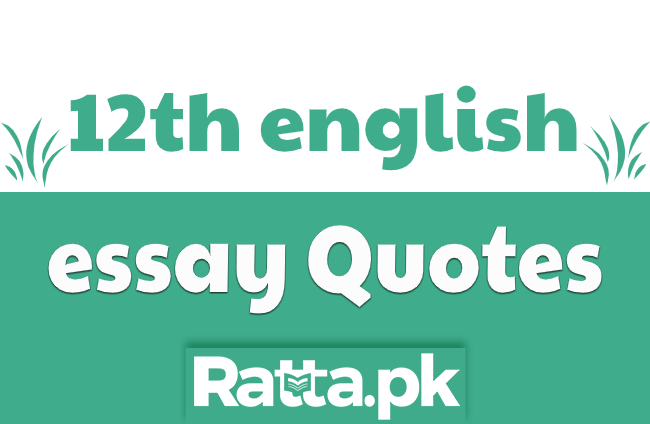 Quotations for English Essays of 12th class