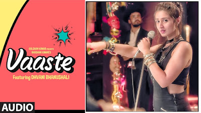 Vaaste Song Hindi Song Lyrics