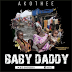 Download Mp3 | Akothee - Baby Daddy | New Song Audio