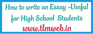 How to write an Essay -Useful for High School  Students