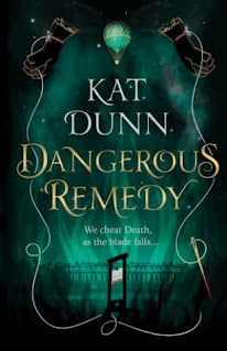 dangerous remedy by kat dunn