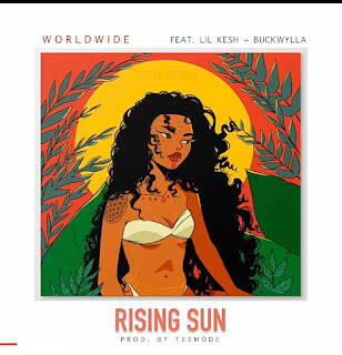 DOWNLOAD MP3 : LIL KESH FT. BUCKWYLLA - RISING SUN