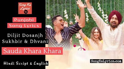 sauda-khara-khara-lyrics-good-newwz