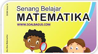 Download Soal Latihan PAS/ UAS Matematika Kelas 4 K-13 Revisi 2018 dan Kunci Jawaban. PDF, Edit, Unduh, 2019 - 2020