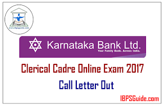 Karnataka Bank Clerical Cadre Online Exam 2017 Call Letters Out
