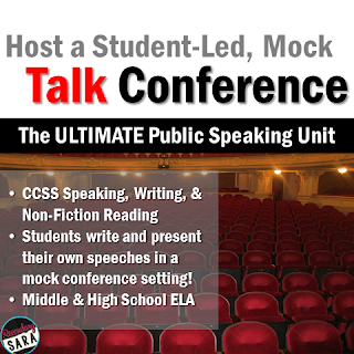 Host a Student-Led, Mock Talk Conference: The Ultimate Public Speaking Unit
