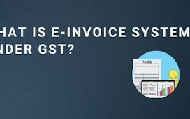 What is E-Invoice System Under GST