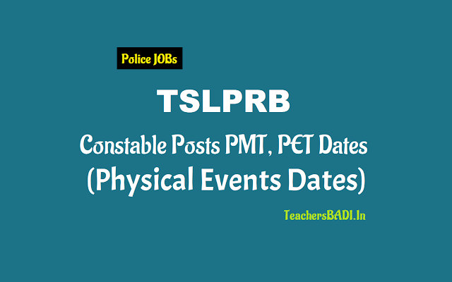 tslprb police constables Physical Events Dates,intimation letter,call letter,pmt,pet dates,ts pcs posts 2018 physical measurements test(pmt),physical efficiency test(pet) dates,certificates verification