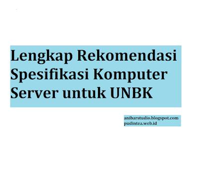 Server UNBK terbaru