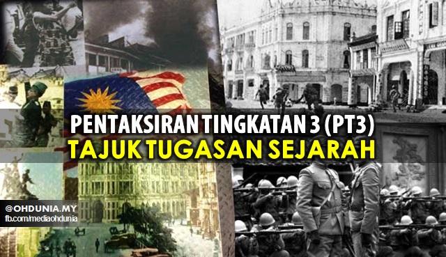 Tajuk Dan Maklumat Penting Tugasan / Kerja Kursus Sejarah PT3 2016