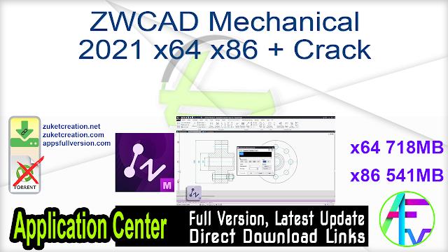 ZWCAD Mechanical 2021 x64 x86 + Crack