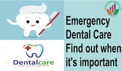 Emergency Dental Care - Find out when it's important