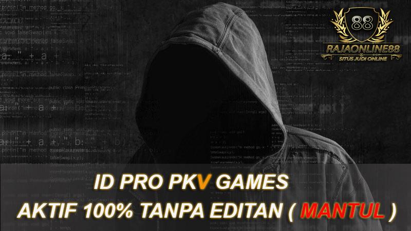 Daftar ID PRO PKV Games Terbaik 2019