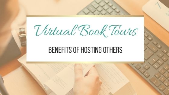 Virtual Book Tours: Benefits of Hosting Others