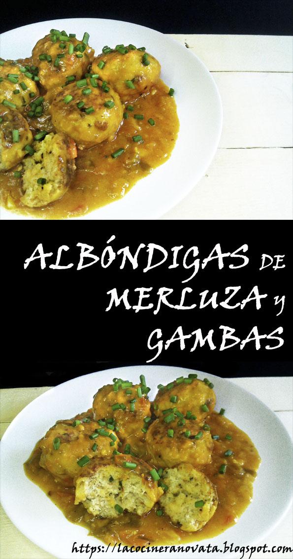 LA COCINERA NOVATA ALBONDIGAS DE MERLUZA Y GAMBAS receta gastronomia cocina plato pescado guiso tupper