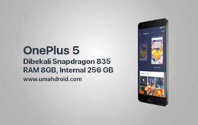 Rumor Spesifikasi OnePlus 5