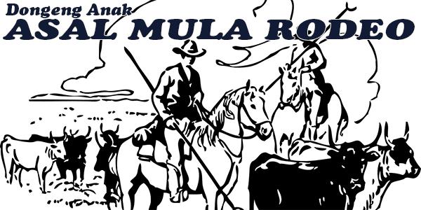 Asal Mula Rodeo, Dongeng Anak Amerika