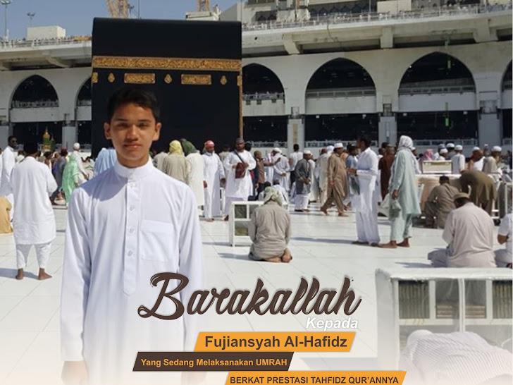 Umroh dan Haji Gratis ala Fujiansyah Al-Hafizh