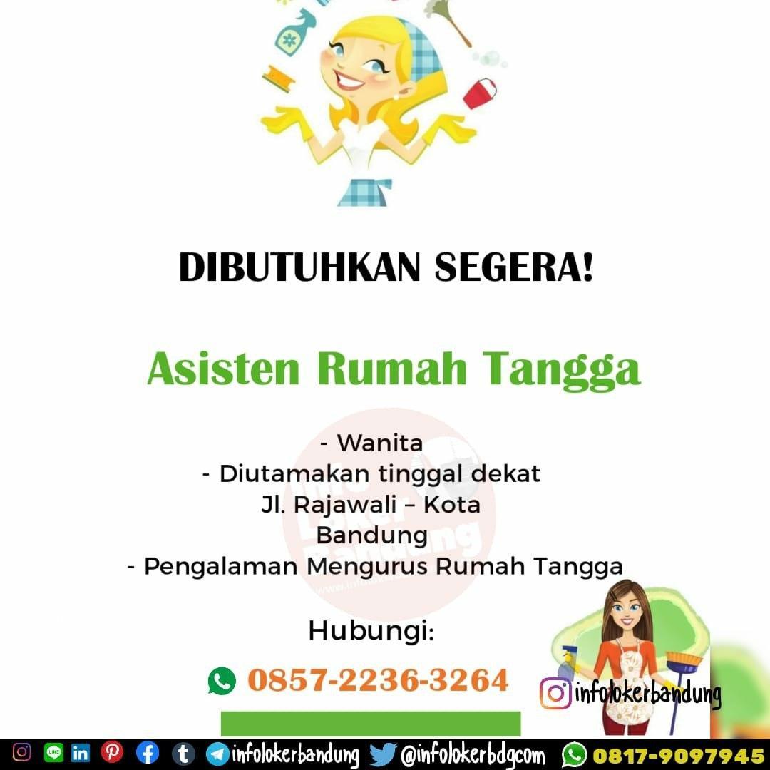 Dibutuhkan Segera Asisten Rumah Tangga Bandung Februari 2020