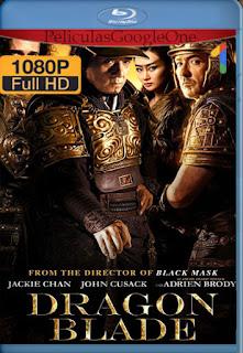 Dragon Blade (Tian jiang xiong shi) (2015) [1080p BRrip] [Latino-Chino] [LaPipiotaHD]