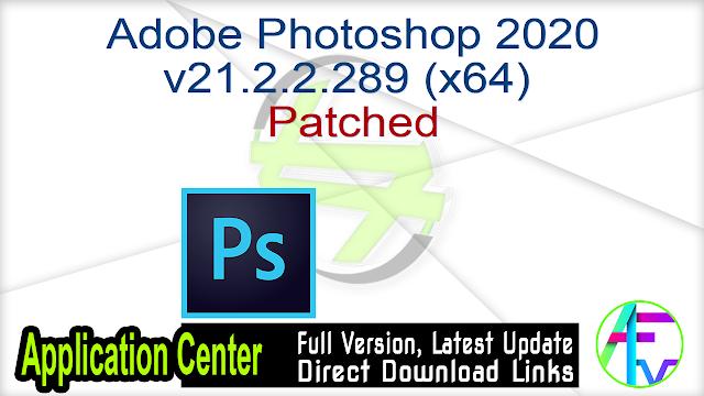 Adobe Photoshop 2020 v21.2.2.289 (x64) Patched