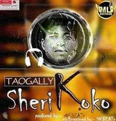 [Music] Sherikoko - TAOGALLY