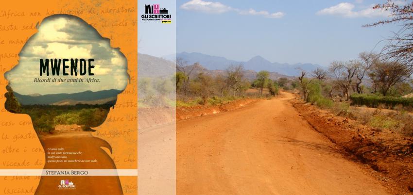 Recensione: Mwende. Ricordi di due anni in Africa, di Stefania Bergo