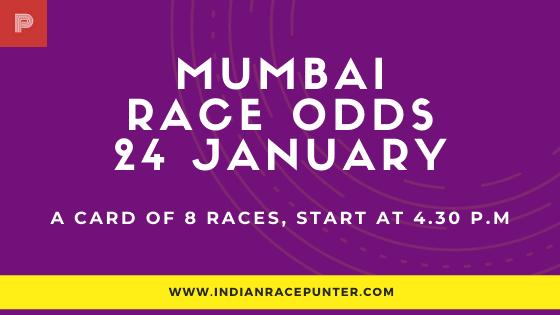 Mumbai Race Odds 24 January, Race Odds,