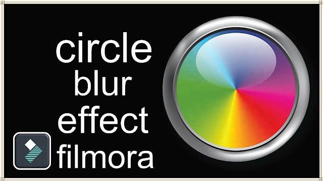 دورة شرح Filmora 9 عمل تأثير الدائرة وسط الضباب circle blur effect filmora