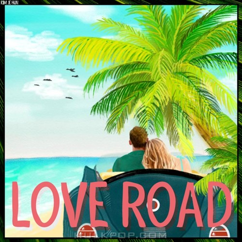 Kim Je Hun – Love Road – Single