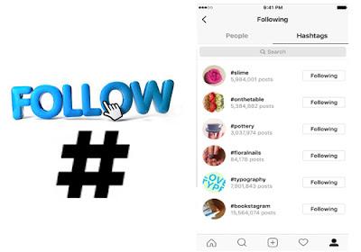 خاصية متابعة الهاشتاج فى انستاقرام hashtag follow