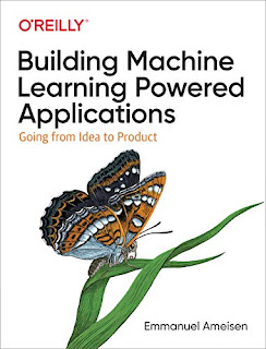 Building Machine Learning Powered Applications: Going from Idea to Product - LunaticAI