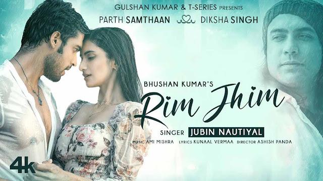Rim Jhim Lyrics – Jubin Nautiyal