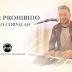 """Escucha y Mira """"Amor Prohibido"""" otro éxito del Toro Corvalan"""