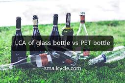 LCA of Glass Bottle vs PET Bottle