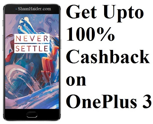 Get Upto 100% Discount on OnePlus 3 in Exchange for Old Smartphones in India