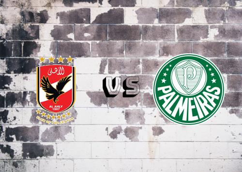 Al Ahly vs Palmeiras  Resumen