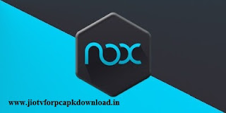 Jio TV on your PC using the Nox player