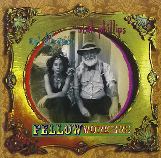 Ani DiFranco & Utah Phillips' Fellow Workers