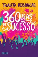 http://perdidoemlivros.blogspot.com.br/2014/11/resenha-360-dias-de-sucesso.html