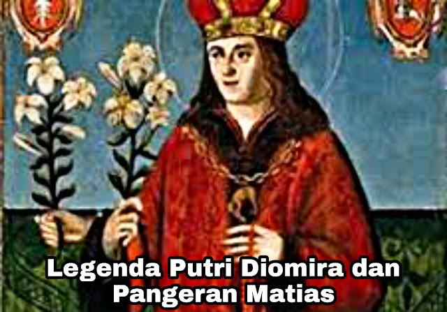 Legenda Putri Diomira dan Kecerdikan Pangeran Matias (Bohemia)