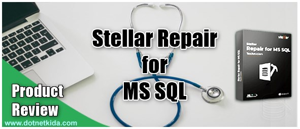 Product Review of Stellar Repair for MS SQL