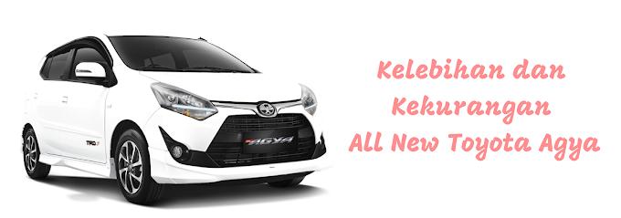Kelebihan dan Kekurangan All New Toyota Agya
