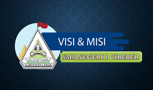 VISI & MISI SMAN 1 CIBEBER
