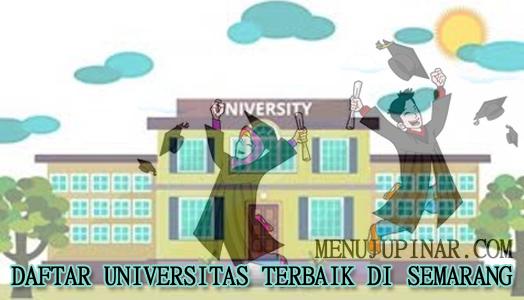 Daftar Universitas di Semarang Terbaik
