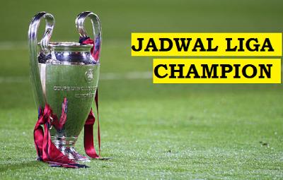 JADWAL LIGA CHAMPION BABAK 16 BESAR LEG 2