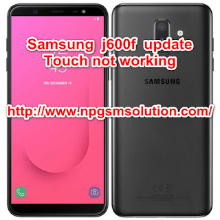 How to fix samsung J6 j600f after update touch not working on android